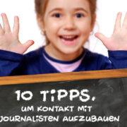 10 Tipps für die erfolgreiche Zusammenarbeit mit Journalisten
